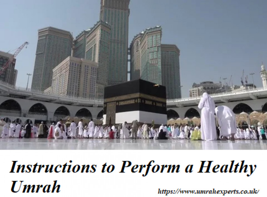 Instructions to Perform a Healthy Umrah