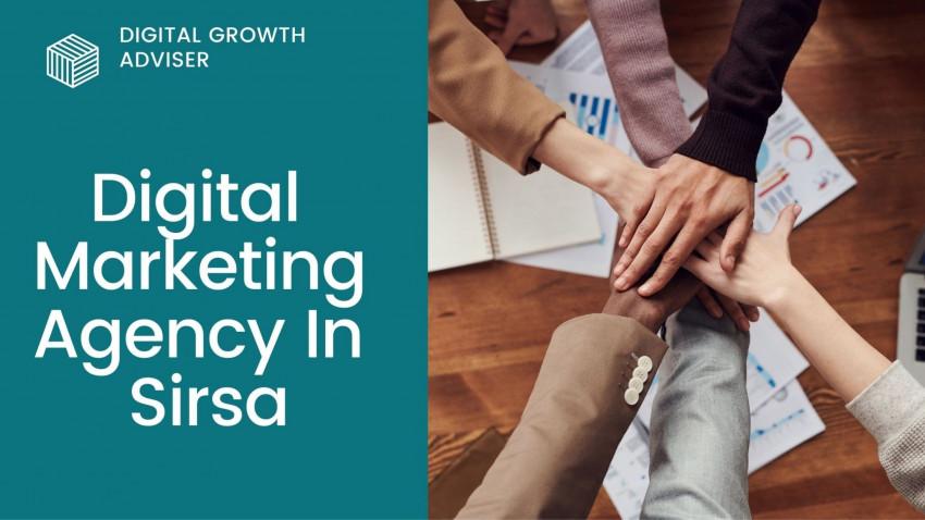 Best Digital Marketing Agency In Sirsa | Digital Growth Adviser
